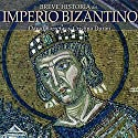 Breve historia del Imperio bizantino Audiobook by David Barreras, Cristina Durán Narrated by Adriana Sananes