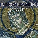 Breve historia del Imperio bizantino | David Barreras,Cristina Durán