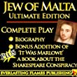 JEW OF MALTA CHRISTOPHER MARLOWE ULTIMATE EDITION - The Jew of Malta ANNOTATED with BIOGRAPHY and BONUS MATERIAL