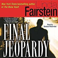Final Jeopardy Audiobook by Linda Fairstein Narrated by Barbara Rosenblat