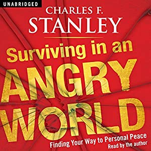 Surviving in an Angry World Audiobook