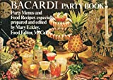 img - for Bacardi Party Book (Party Menus and Food Recipes) book / textbook / text book