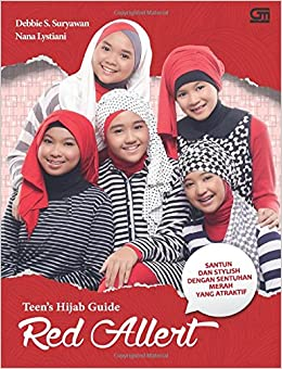 Teen's Hijab Guide: Red Alert (Indonesian Edition): Debbie