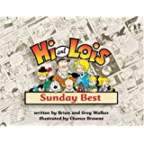 Hi and Lois: Sunday Bestby Brian Walker