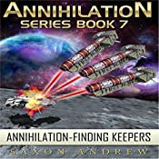 Annihilation - Finding Keepers: Annihilation Series Book 7 | Saxon Andrew