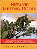 img - for Hispanic Military Heroes book / textbook / text book