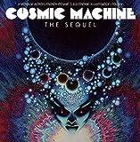 "Afficher ""Cosmic machine 2 - the sequel"""