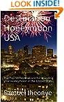 Destination Honeymoon USA: The Top 50...