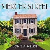 Mercer Street: American Journey, Book 2 | John A. Heldt