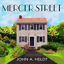 Mercer Street: American Journey, Book 2 Audiobook by John A. Heldt Narrated by Chaz Allen
