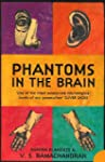 Phantoms in the Brain: Human Nature a...