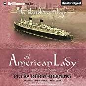 The American Lady: The Glassblower Trilogy | Petra Durst-Benning