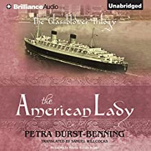 The American Lady: The Glassblower Trilogy (       UNABRIDGED) by Petra Durst-Benning Narrated by Kristin Watson Heintz
