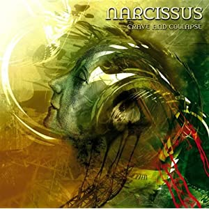 Narcissus - Crave and Collapse 2003