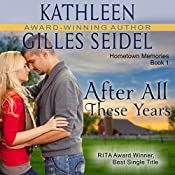 After All These Years | Kathleen Gilles Seidel