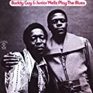 Buddy Guy & Junior Wells Plays The Blues (US Release)