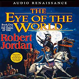 The Eye of the World: Book One of The Wheel of Time | [Robert Jordan]