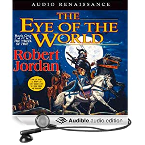 The Eye of the World: Wheel of Time, Book 1 (Unabridged)