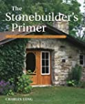 The Stonebuilder's Primer: A Step-By-...