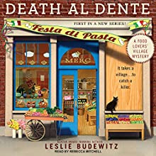 Death al Dente: Food Lovers' Village Mystery Series, Book 1 Audiobook by Leslie Budewitz Narrated by Rebecca Mitchell