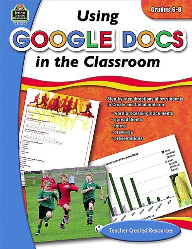 Using Google Docs in the Classroom Grd 6-8