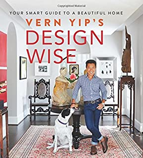 Book Cover: Vern yip's design wise : your smart guide to a beautiful home