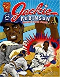 Jackie Robinson: Baseballs Great Pioneer (Graphic Library: Graphic Biographies)