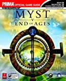 Bryan Stratton Myst V End of Ages: The Official Strategy Guide (Prima Official Game Guides)