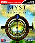 Myst V: End of Ages: Prima Official G...