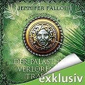 Der Palast der verlorenen Träume (Gezeitensternsaga 3) | Jennifer Fallon