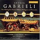 Gabrieli: Madrigals