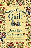 The Sugar Camp Quilt (Elm Creek Quilts Series #7) (0743260198) by Chiaverini, Jennifer