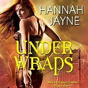 Under Wraps | [Hannah Jayne]