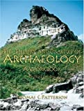 The Theory and Practice of Archaeology: A Workbook (3rd Edition)