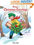 Vintage Christmas Greetings Coloring Book (Dover Holiday Coloring Book)