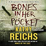 Bones in Her Pocket | Kathy Reichs