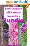 All Natural Cosmetics Bundle: Homemad...