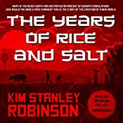 The Years of Rice and Salt | [Kim Stanley Robinson]