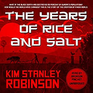 The Years of Rice and Salt Audiobook