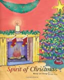 img - for Spirit of Christmas book / textbook / text book