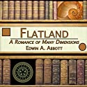 Flatland (       UNABRIDGED) by Edwin A. Abbott Narrated by Peter Delloro