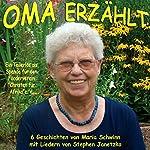 Oma erzählt: Geschichten einer Oma für ihre Enkel | Maria Schwinn,Stephen Janetzko