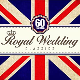 60 Essential Royal Wedding Classics