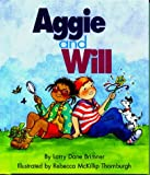 Aggie and Will (Rookie Readers: Level B) (0516207547) by Brimner, Larry Dane