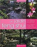 echange, troc Nathalie-Anne Dodd - Un jardin feng shui