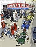 Le Garage de Paris - Tome 1 : Dix histoires de voitures populaires