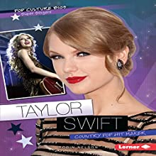 Taylor Swift: Country Pop Hit Maker Audiobook by Robin Nelson Narrated by  Book Buddy Digital Media