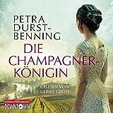 Image de Die Champagnerkönigin: 6 CDs (Die Jahrhundertwind-Trilogie)