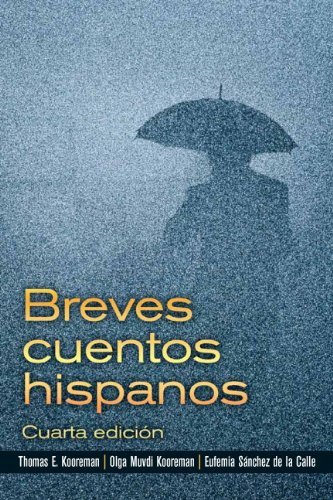 Breves cuentos hispanos (4th Edition)