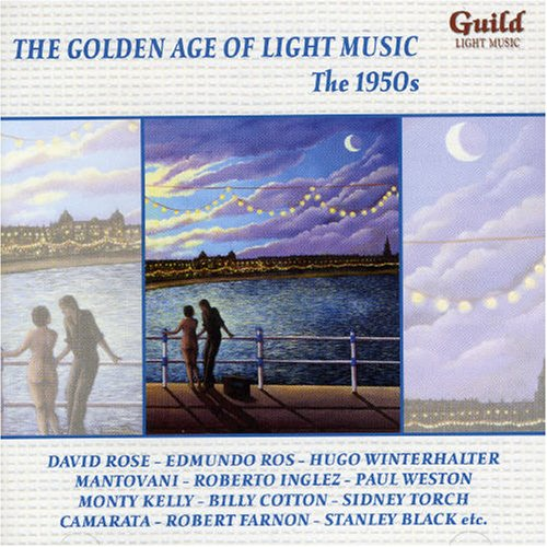 R. Kelly - The Golden Age Of Light Music: The 1950s - Zortam Music